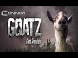 [НЕ ТакиЕ ИгрЫ] Goat Simulator-Симулятор Козла-GOATZ {Новая карта} [Новые режимы]