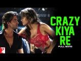 Crazy Kiya Re - Full Song Dhoom2 Hrithik Roshan Aishwarya Rai Sunidhi Chauhan
