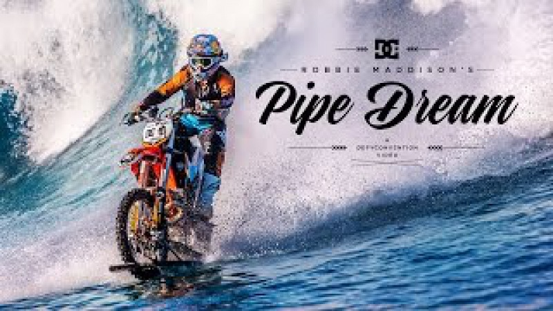 DC SHOES: ROBBIE MADDISON'S PIPE DREAM