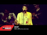 IMANY - Take Care Concert Live Video