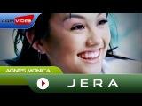 Agnes Monica - Jera | Official Video