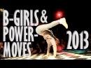 BGIRLS POWERMOVES World's Best Bgirls