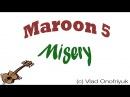 (Maroon5) Misery - Vlad Onofriyuk