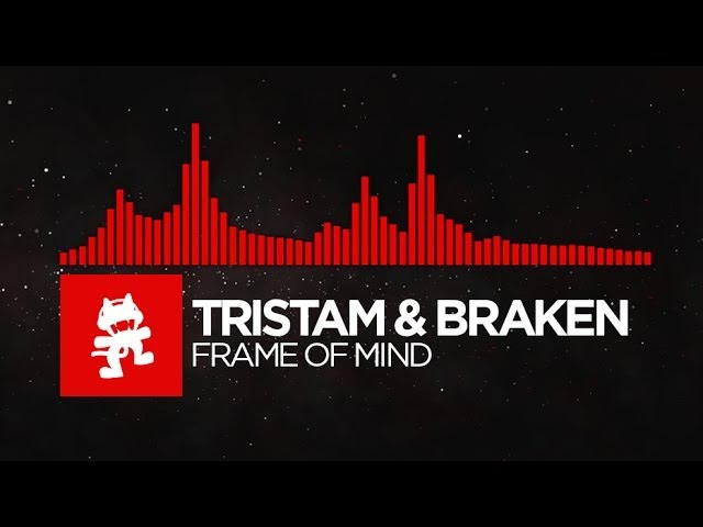 [DnB] - Tristam Braken - Frame of Mind [Monstercat Release]
