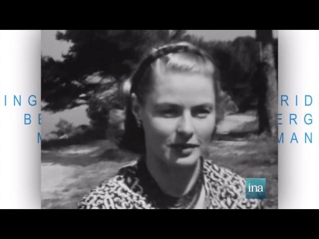 Ingrid Bergman - La Mairie de Cannes et l'INA se souviennent…