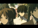 Hyouka AMV (Diana Vickers - The Boy Who Murdered Love). ONEWAYS