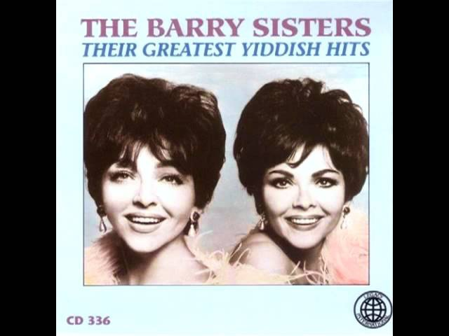 Hava Nagila - The Barry Sisters