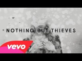 Nothing But Thieves - Hanging (Official Audio)