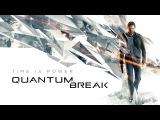 Quantum Break - GamesCom 2015 Trailer @ 1080p HD ✔