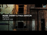 Mark Sherry &amp Paul Denton - Hostel (Original Mix)