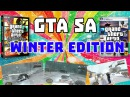 GTA San Andreas Winter Edition (Snow Andreas v3.5) Review by Eddie