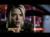 Милые обманщицы/Pretty Little Liars (2010 - ...) ТВ-ролик (сезон 3, эпизод 21)