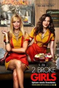 Две разорившиеся девочки / Две девицы на мели / 2 Broke Girls (Сериал 2011-2015)