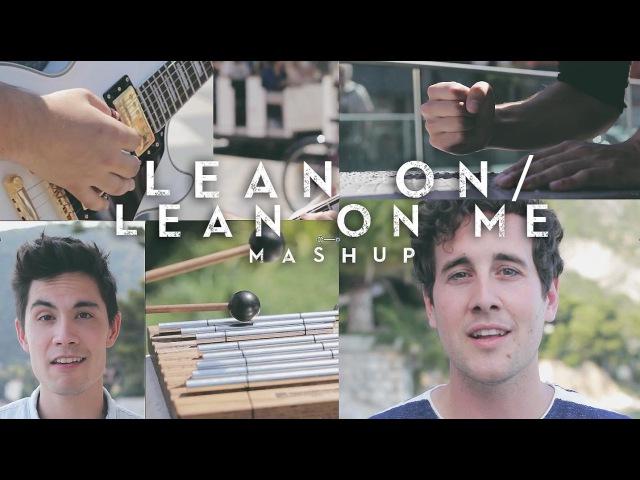 Lean On Lean On Me MASHUP Sam Tsui Casey Breves