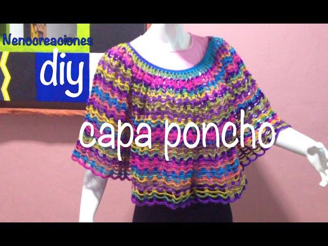 Capa Poncho Fácil y Rápido Ganchillo Crochet Easy Layer up DIY
