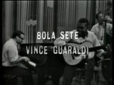 Jazz Casual - Bola Sete and The Vince Guaraldi Trio