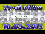 QIZ ATASI 23-CU BOLUM