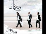 Le Trio Joubran - Majaz
