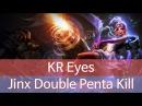 KR Master Tier Jinx Double Penta Kill in 5k gold lose / 마스터 Eyes 징크스 불리한게임 더블 펜타킬