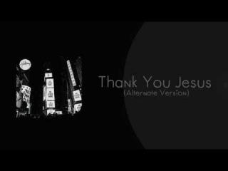 Hillsong Worship - Thank You Jesus (Alternate Version)