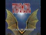 Transmetal - Perpetua Monstruosidad Las Alas del Emperador (1998)