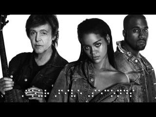 Рианна спела с Полом Маккартни и Канье Уэстом в новом сингле