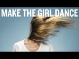 Make The Girl Dance - Kill Me