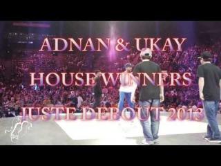 Adnan & Ukay | House Dance Winners | Juste Debout 2013 | Step x Step