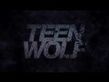 Teen Wolf | Заставка первой части 3 сезона | Opening 3 season