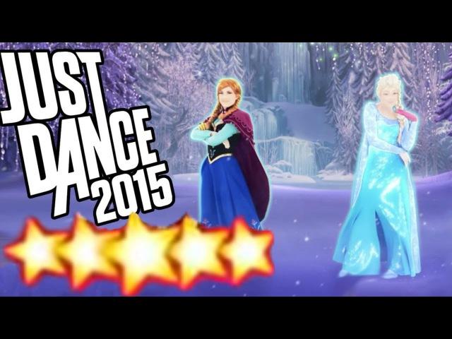 Let It Go Disney's Frozen Just Dance 2015 Full Gameplay 5 Stars