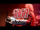 SAGA On The Loose Live from Spin It Again - Live in Munich OUT September 27th 2013