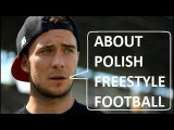 Perfect Skills Documentary about polish freestyle football (ENG SUB)