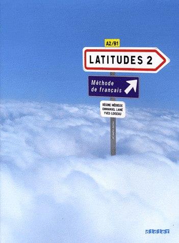 Latitudes Méthode Français