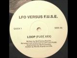 LFO Versus F.U.S.E. -- Loop