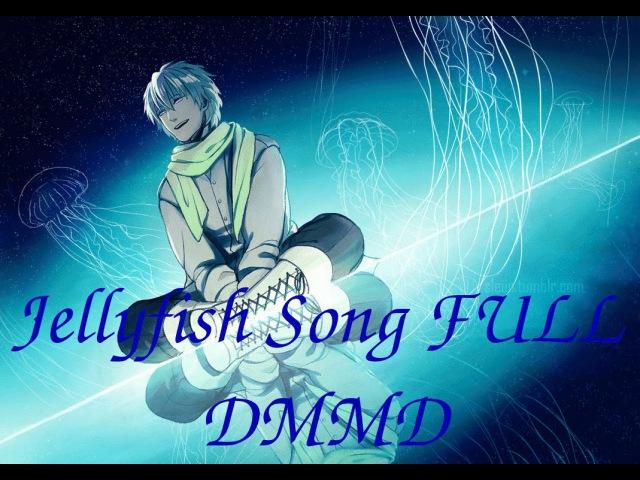 Clear-DRAMAtical Murder- Jellyfish Song [FULL, LYRICS ]/Kurage no uta/