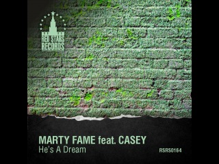 Marty Fame feat. Casey - He's A Dream (DJ Lutique Remix)