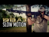 1918 BAR A3 Slow Motion