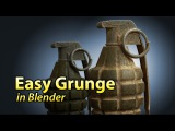 How to Add Easy Grunge in Blender