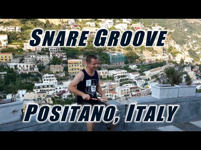 Drum Lessons (Snare Groove - filmed in Positano, Italy)