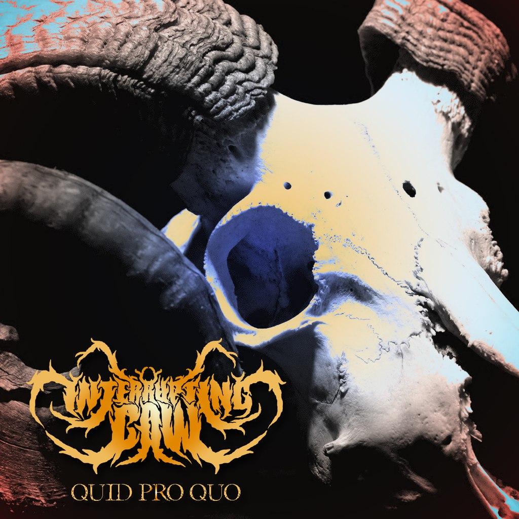 Interrupting Cow - Quid Pro Quo [single] (2015)