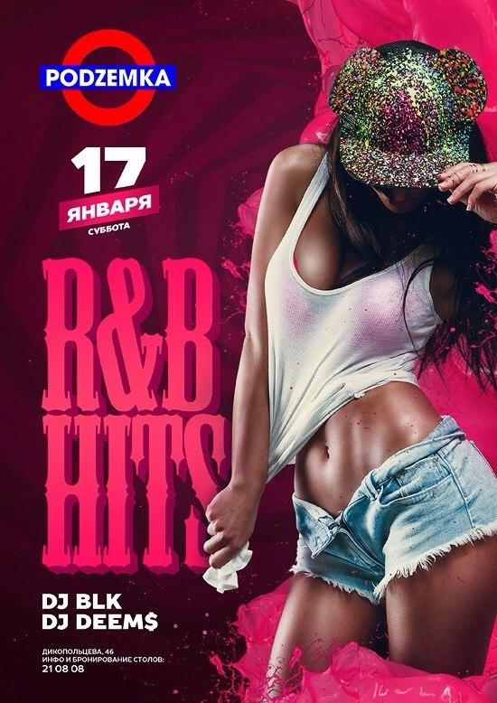 Афиша Хабаровск 17 Января / R&B Hits / PODZEMKABAR