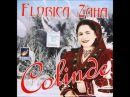 Florica Zaha Deschideti portile mari CD Colinde