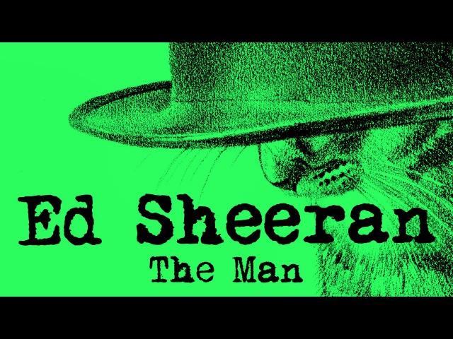 Ed Sheeran The Man Это Я