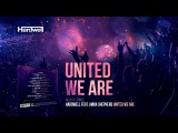 Hardwell - #UnitedWeAre (Minimix) (OUT NOW!)