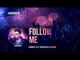 Hardwell & Jason Derulo  - Follow Me (#UnitedWeAre)