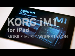 KORG iM1 for iPad - MOBILE MUSIC WORKSTATION
