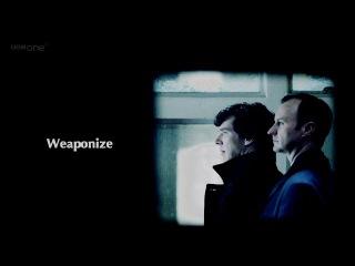 Mycroft sherlock | weaponize