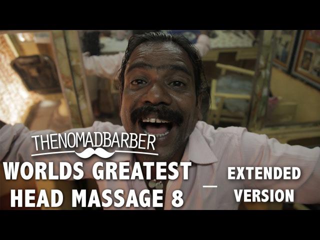 Worlds Greatest Head Massage - Extended Version (Nomad Barber)