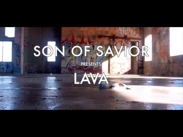 S.O.S (Son Of Savior) - Lava