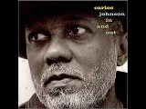 Carlos Johnson - Don't Ever Leave Me